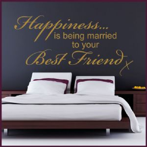 Happiness is Being Married to your Best Friend ~ Wall sticker / decals
